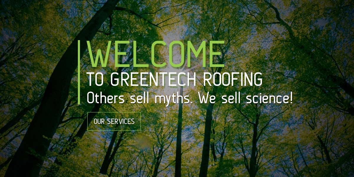 Welcome to GreenTech Roofing